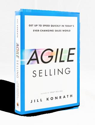 Agile Selling by Best Selling Sales Author Jill Konrath